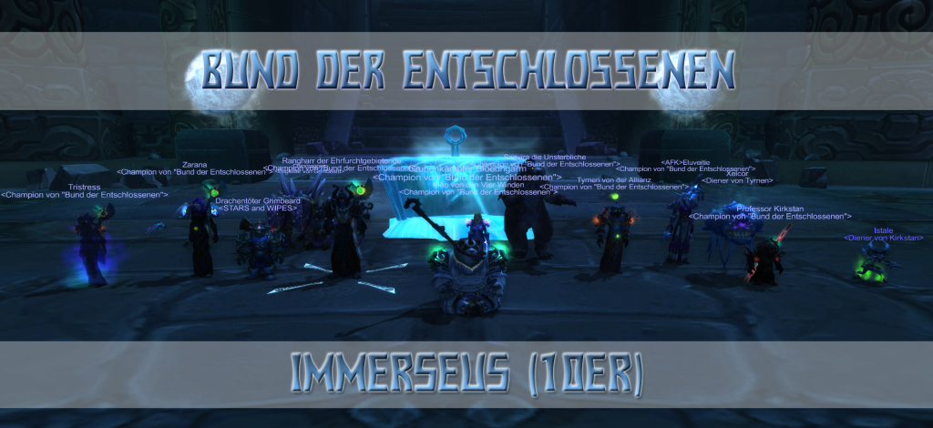 Immerseus - Firstkill Bund der Entschlossenen 10er