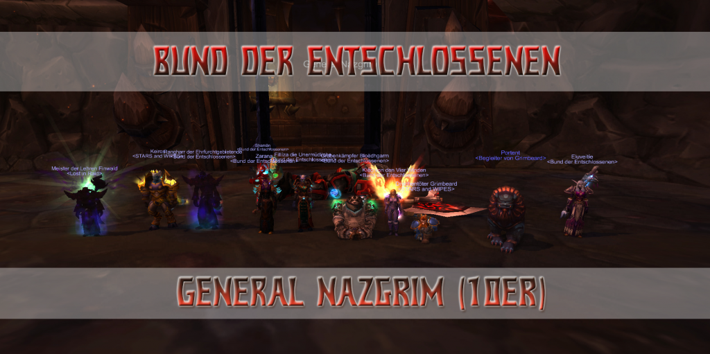 General Nazgrim - Bund der Entschlossen 10er Firstkill